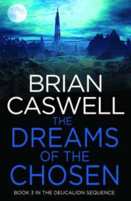 The Dreams Of The Chosen by Brian Caswell