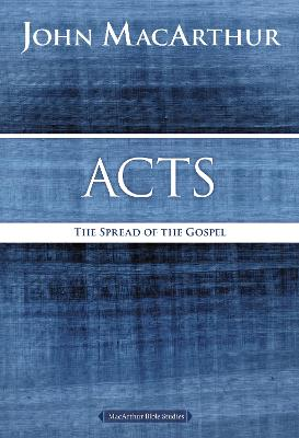 Acts by John F. MacArthur