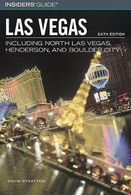 Insiders' Guide to Las Vegas by David Stratton