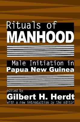 Rituals of Manhood by Gilbert H. Herdt