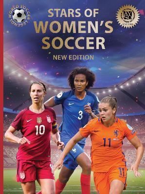 Stars of Women's Soccer: World Soccer Legends (2nd Edition) by Illugi Jokulsson
