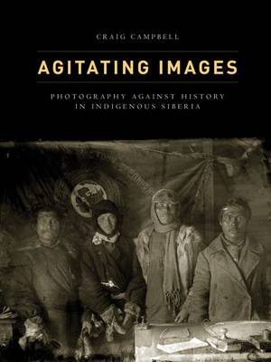 Agitating Images by Craig Campbell