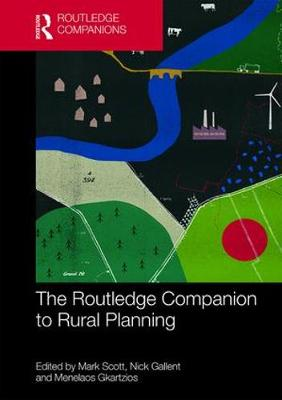 The Routledge Companion to Rural Planning by Mark Scott