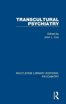 Transcultural Psychiatry by John L. Cox