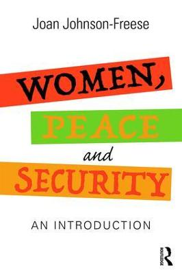 Women, Peace and Security: An Introduction by Joan Johnson-Freese