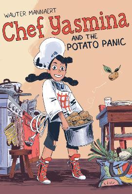 Chef Yasmina and the Potato Panic book