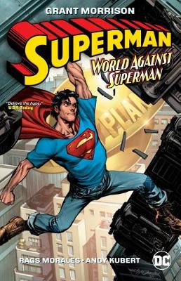 Superman: Action Comics: World Against Superman: DC Essential Edition by Grant Morrison
