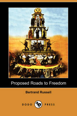 Proposed Roads to Freedom (Dodo Press) book