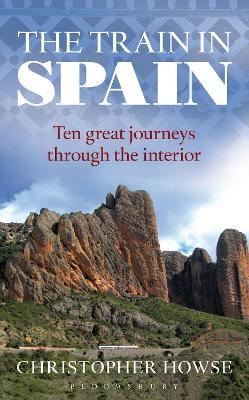 The Train in Spain by Christopher Howse