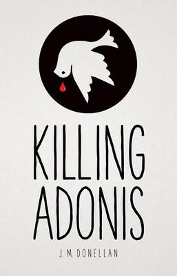 Killing Adonis by J M Donellan