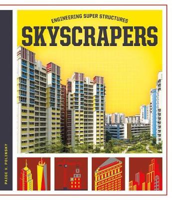 Skyscrapers by Paige V Polinsky