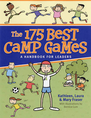 The 175 Best Camp Games by Kathleen Fraser