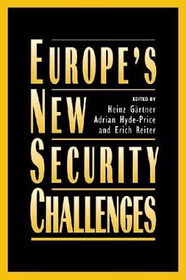 Europe's New Security Challenges by Heinz Gartner