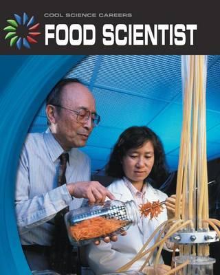Food Scientist by Barbara Somervill