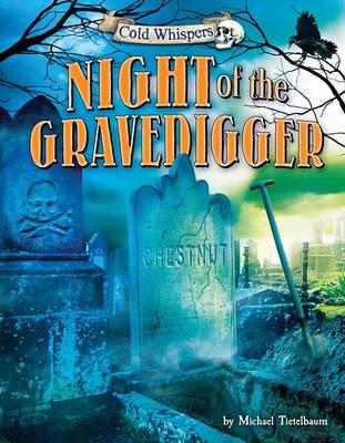 Night of the Gravedigger by Prof Michael Teitelbaum