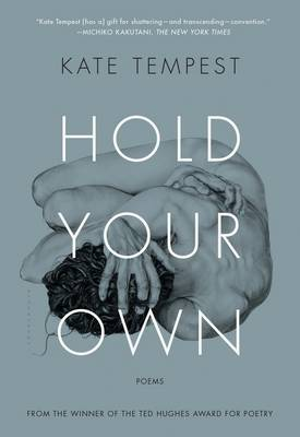 Hold Your Own by Kae Tempest