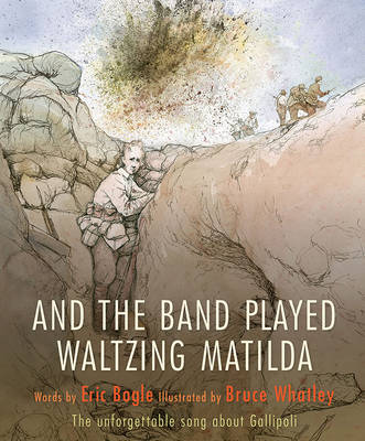 And the Band Played Waltzing Matilda book