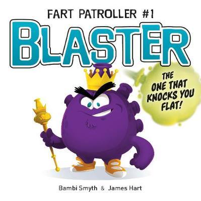 Blaster by Bambi Smyth
