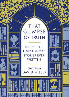 That Glimpse of Truth by David Miller