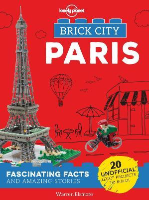 Brick City - Paris by Lonely Planet Kids