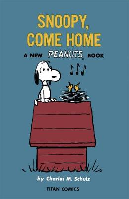 Peanuts: Snoopy Come Home book