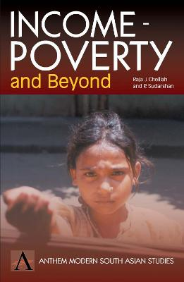 Income-Poverty And Beyond by Raja J. Chelliah