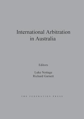 International Arbitration in Australia by Luke Nottage
