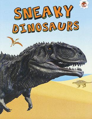 Sneaky Dinosaurs - My Favourite Dinosaurs by Emily Kington