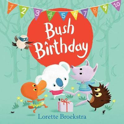 Bush Birthday by Lorette Broekstra