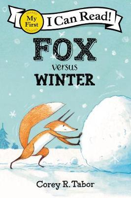 Fox Versus Winter by Corey R. Tabor