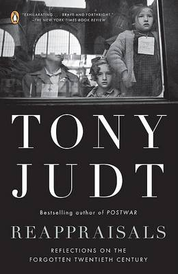 Reappraisals by Professor of History Tony Judt