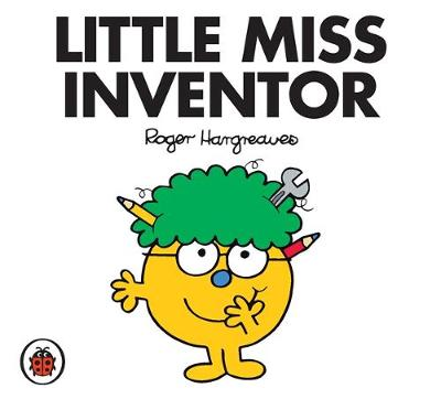 Mr Men and Little Miss: Little Miss Inventor by Roger Hargreaves
