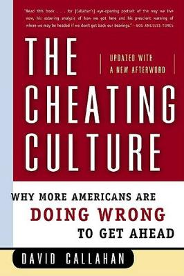 Cheating Culture by David Callahan