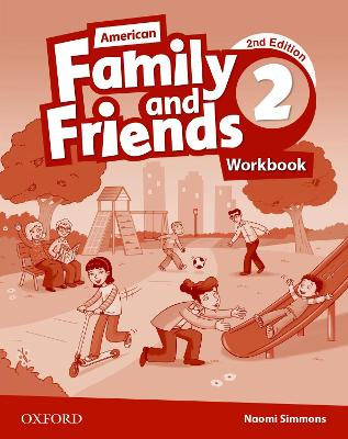 American Family and Friends: Level Two: Workbook by Naomi Simmons