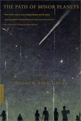 Path of Minor Planets by Andrew Sean Greer
