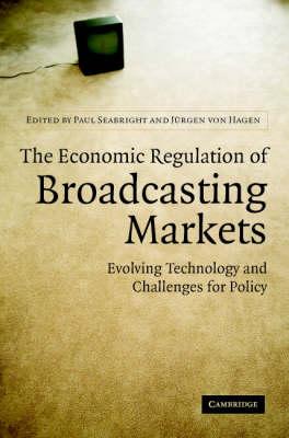 Economic Regulation of Broadcasting Markets book