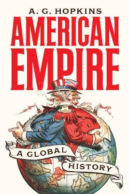 American Empire by A. G. Hopkins