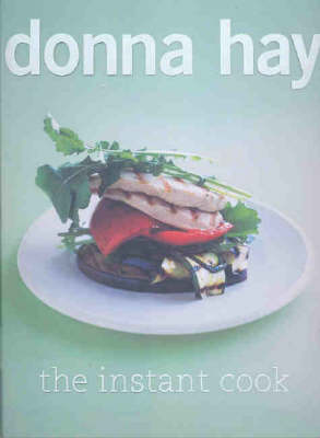 The Instant Cook by Donna Hay