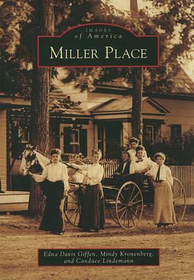 Miller Place by Edna Davis Giffen