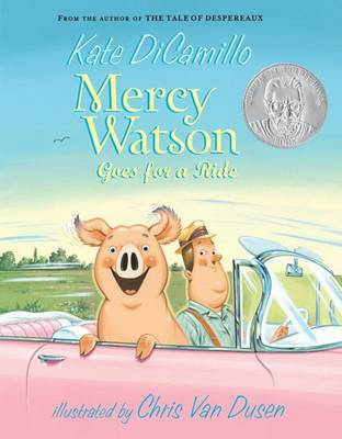 Mercy Watson Goes For A Ride by Dicamillo Kate