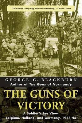 The Guns of Victory by George Blackburn