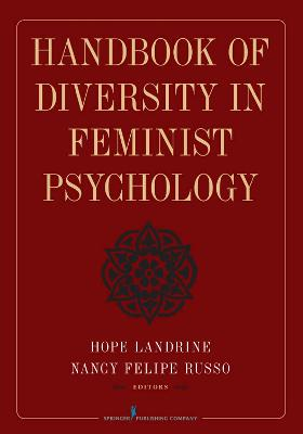 Handbook of Diversity in Feminist Psychology by Hope Landrine