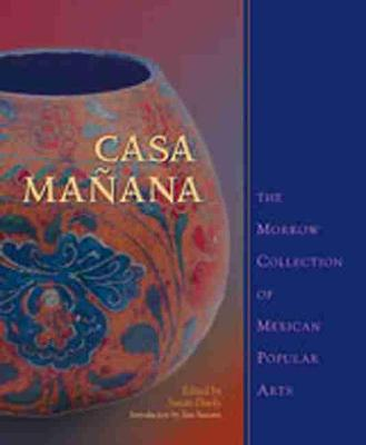Casa Manana by Susan Danly