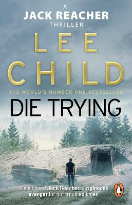 Jack Reacher: #2 Die Trying by Lee Child