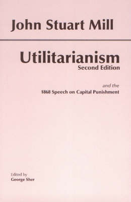 The Utilitarianism by John Stuart Mill