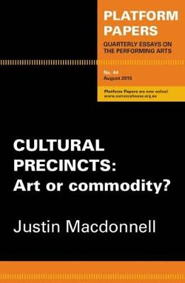 Platform papers 44 - Cultural Precincts by Justin Macdonnell