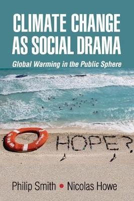 Climate Change as Social Drama by Philip Smith