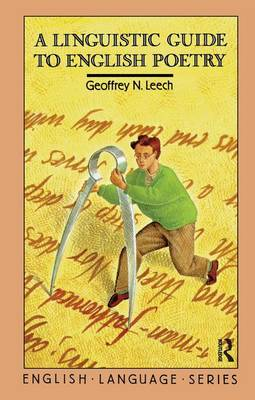 A Linguistic Guide to English Poetry by Geoffrey N. Leech