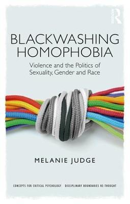 Blackwashing Homophobia book