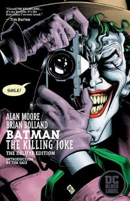 Batman: The Killing Joke Deluxe: DC Black Label Edition by Alan Moore